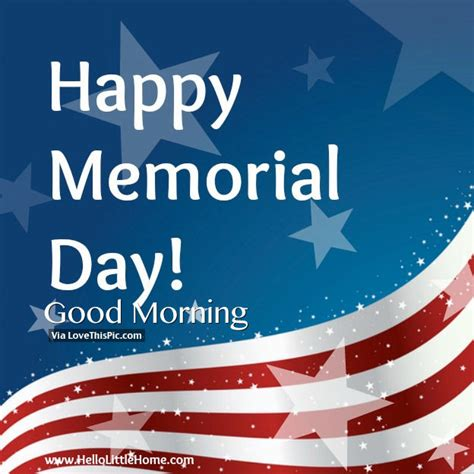 Happy Memorial Day Images Happy Memorial Day Morning Pictures Photos And