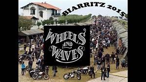 Wheel And Waves : wheels and waves 2015 biarritz custom bike show youtube ~ Medecine-chirurgie-esthetiques.com Avis de Voitures