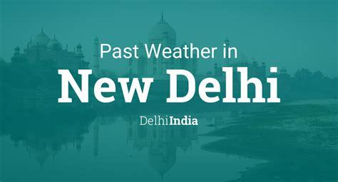 weather   delhi delhi india yesterday