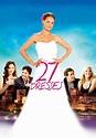 27 Dresses (2008) - Posters — The Movie Database (TMDb)