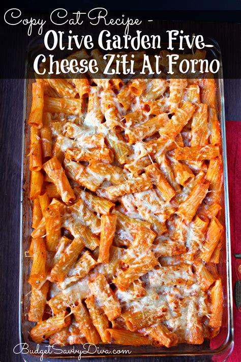 5 cheese ziti al forno olive garden copy cat recipe olive garden five cheese ziti al forno