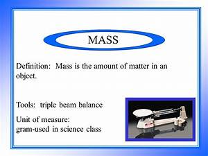 Measuring Mass using the Metric System Alice L. Comisky ...