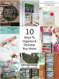 So Creative! - 10 Ways To Organize & Declutter Your Home