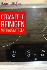 Ceranfeld Reinigen Kratzer : ceranfeld reinigen beste tipps tricks putzmittel pinterest ceranfeld reinigen reinigen ~ Orissabook.com Haus und Dekorationen