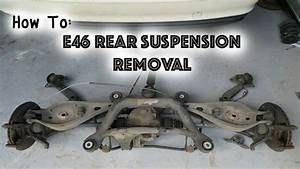 How To  Remove E46 Rear Suspension