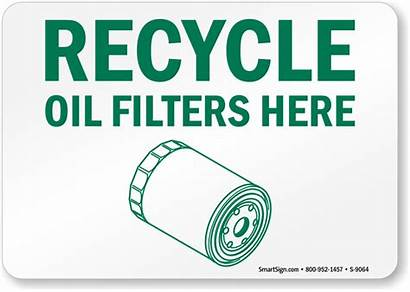 Oil Recycle Filters Signs Filter Sign Labels