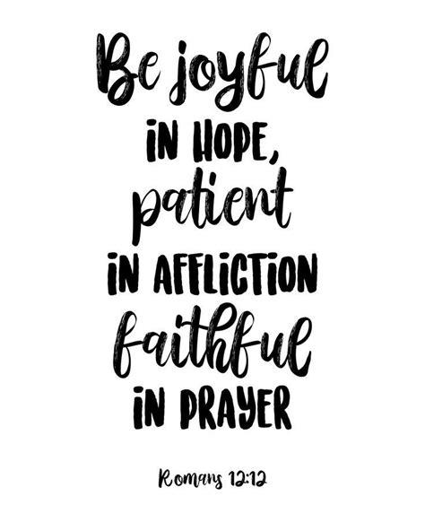 They will soar on wings like eagles; Be Joyful in Hope, Patient in Affliction, Faithful in ...