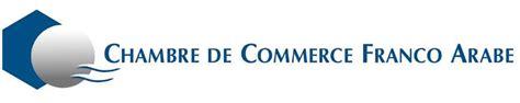 chambre de commerce franco arabe actualit 233 s