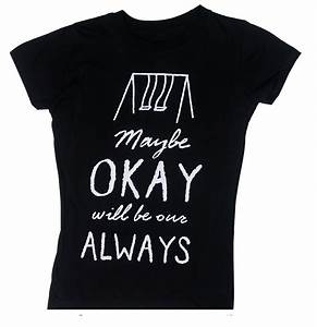 Maybe Okay Will Be Our Always - The Fault In Our Stars ...