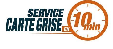 Carte Grise Minute by Service Carte Grise 224 S 232 Te En 10 Minutes