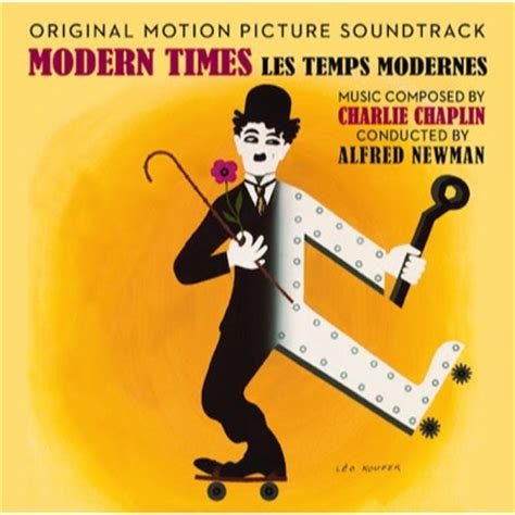 musique des temps modernes les temps modernes la bo musique de charles chaplin modern times soundtrack cinezik fr