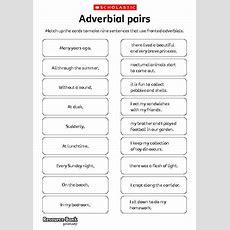 Adverbial Pairs  Primary Ks1 & Ks2 Teaching Resource Scholastic