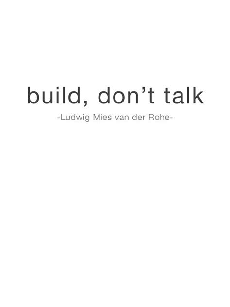 Ludwig Mies Van Der Rohe Quotes Quotesgram
