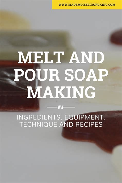 melt  pour soap making  recipes mademoiselle