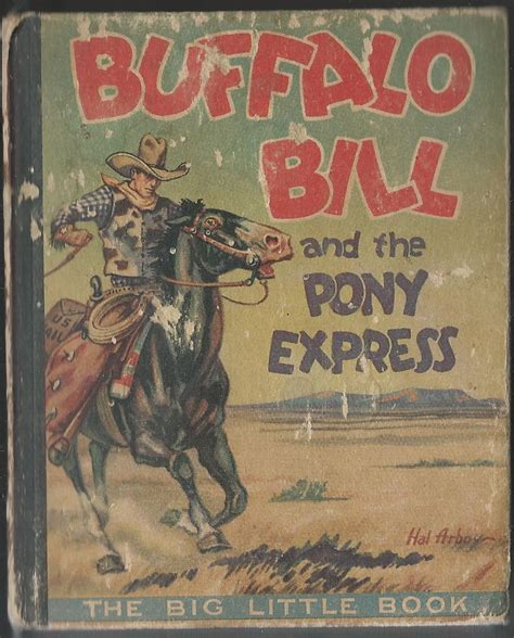 Lot Detail  1934 Buffalo Bill And The Pony Express