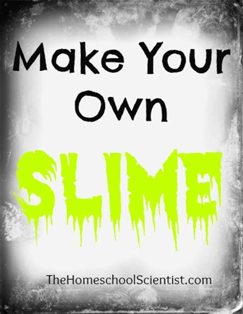 The Lab Report  Make Your Own Slime  The Homeschool