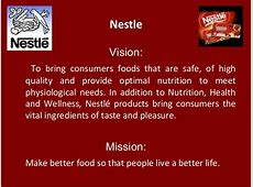 Nestle Vision To bring consumers