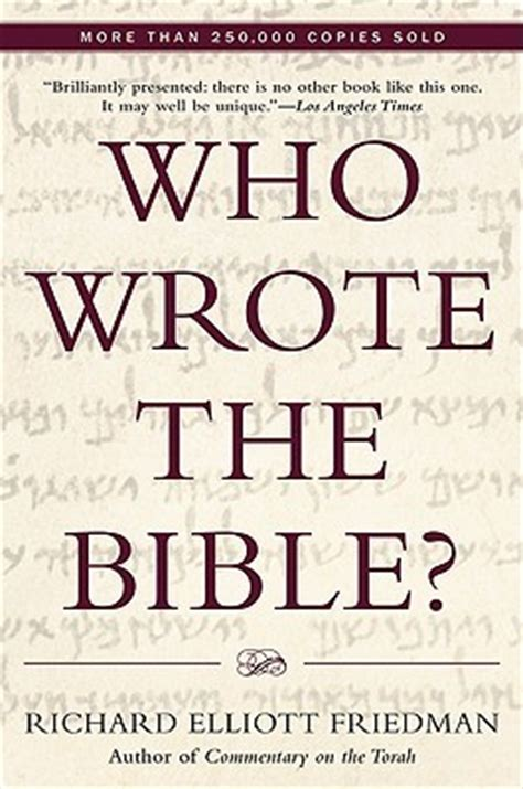 wrote  bible  richard elliott friedman reviews
