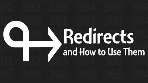 Redirects And How To Use Them