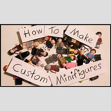 How To Make Custom Lego® Minifigures Youtube