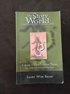 The Story of the World Volume 3: Early Modern Times by