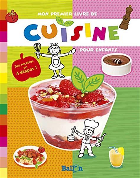 livre de cuisine gratuit mon premier livre de cuisine ballon tous les prix d