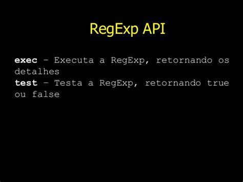 JavaScript - Expressões Regulares