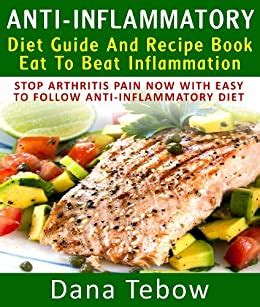 Anti-Inflammatory Diet Guide And Recipe Book: Eat To Beat ...