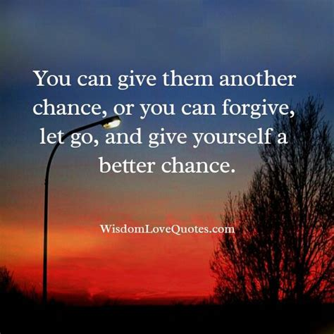 give    chance wisdom love quotes