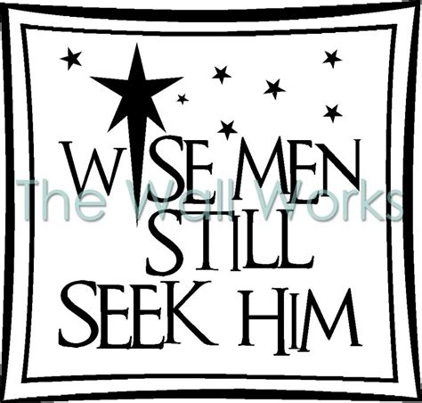 Hobby Lobby Wall Decor Quotes by Wise Still Seek Him 1 Wall Sticker Vinyl Decal