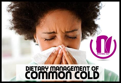 Nwg Works Dietary Management Of Common Cold Nutalk
