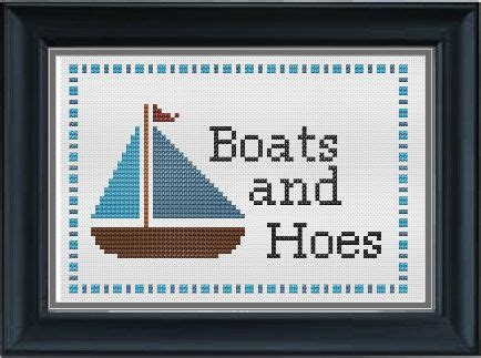 Kristen Hanby Boats And Hoes by Boats And Hoes Stepbrothers Pdf Cross Stitch Pattern