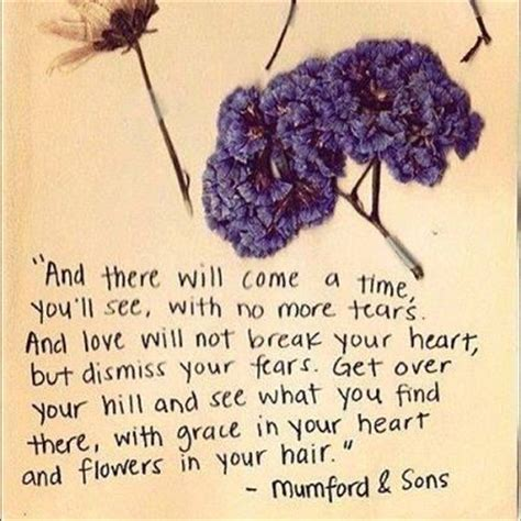 mumford and sons quotes flowers in your hair flowers in your hair quotes quotesgram