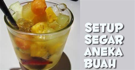 resep setup segar aneka buah resep masakan praktis