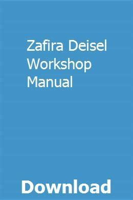 zafira deisel workshop manual fiat fiat panda workshop