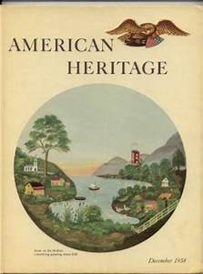 American heritage the magazine of history december 1958 for Documents of american history henry steele commager