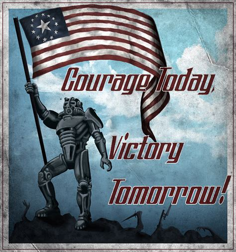 Courage Today Victory Tomorrow By Markuzr On Deviantart