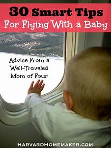 A Well Traveled Mom39s Guide 30 Smart Tips For Flying