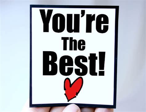You Are The Best Quotes Quotesgram