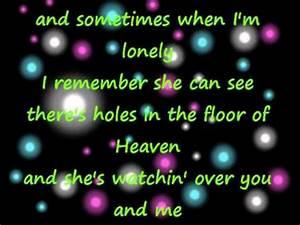 holes in the floor of heaven steve wariner lyrics youtube With there s holes in the floor of heaven