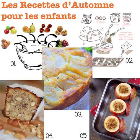 recettes cuisine enfants cuisine des recettes de cuisine d automne pour les
