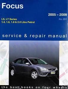 Ford Focus Ls Lt Series 2005 2009 Gregorys Service Repair Manual