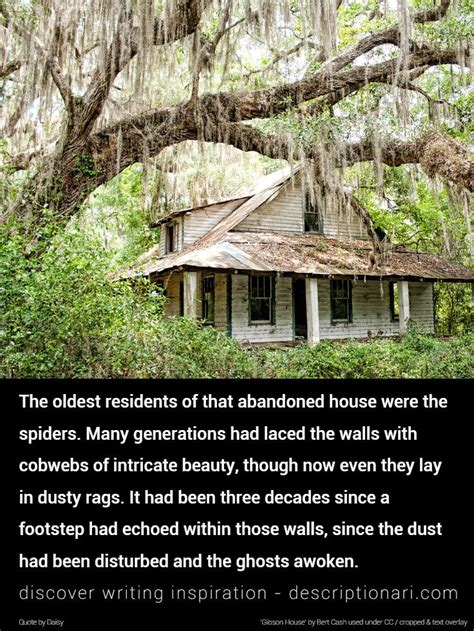 abandoned house quotes  descriptions  inspire