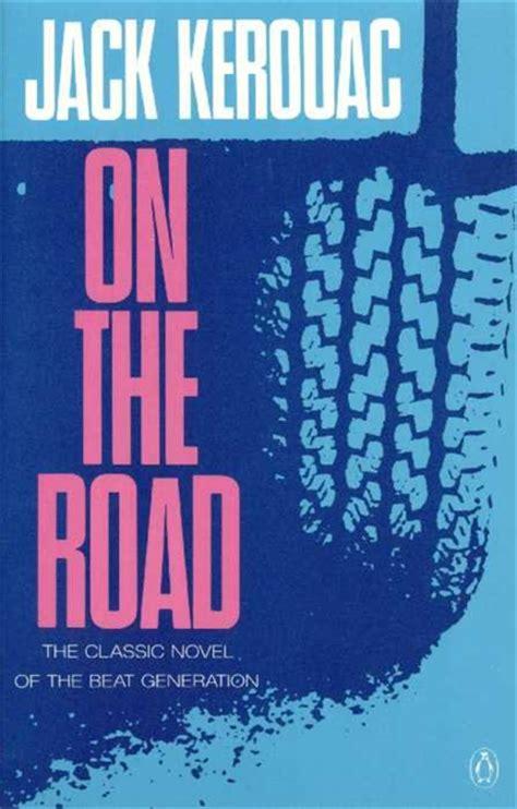kerouac road jack quotes books covers penguin 1990 pdf summary read usa 12min across cult classics 1957 meant otr version