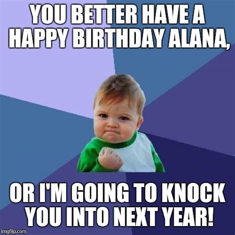 Alana Meme - success kid meme imgflip
