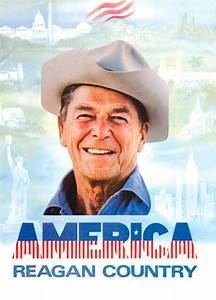 """""""America, Reagan Country"""" - 10 Iconic Political Posters ..."""
