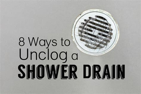 how to fix a clogged shower how to clear a clogged shower drain 8 methods dengarden