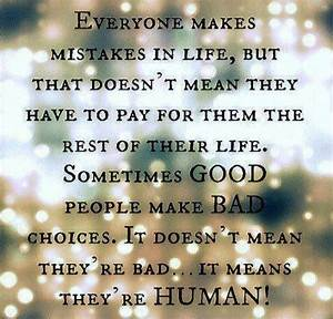 Everyone makes mistakes in life   Quotes, poems and laughs ...