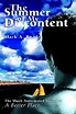 The Summer of My Discontent : A Better Place II by Mark ...