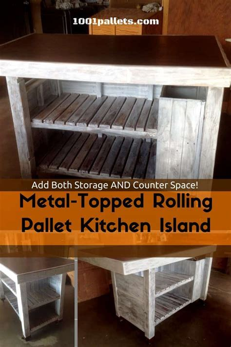 Metal topped Rolling Pallet Kitchen Island ? 1001 Pallets